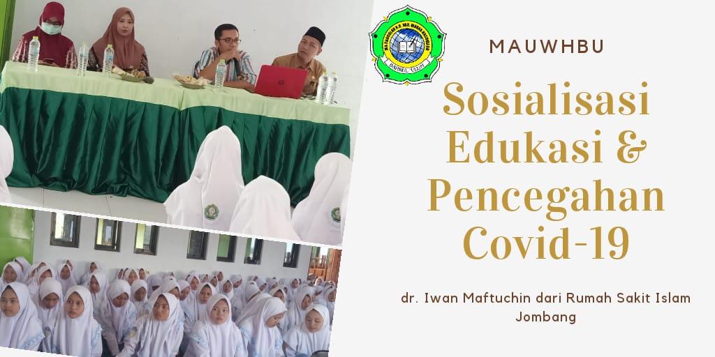 MAUWH Gelar Edukasi dan Sosialisasi Pencegahan Virus Corona