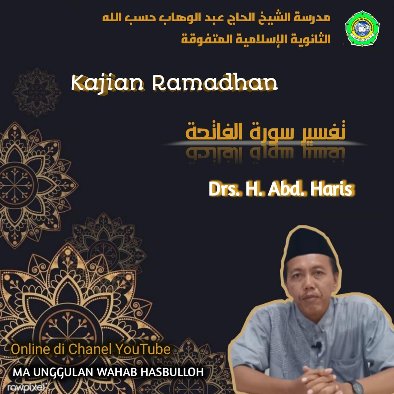 Pengajian Ramadhan Online MA Unggulan K.H. Abd. Wahab Hasbulloh (Day 18)
