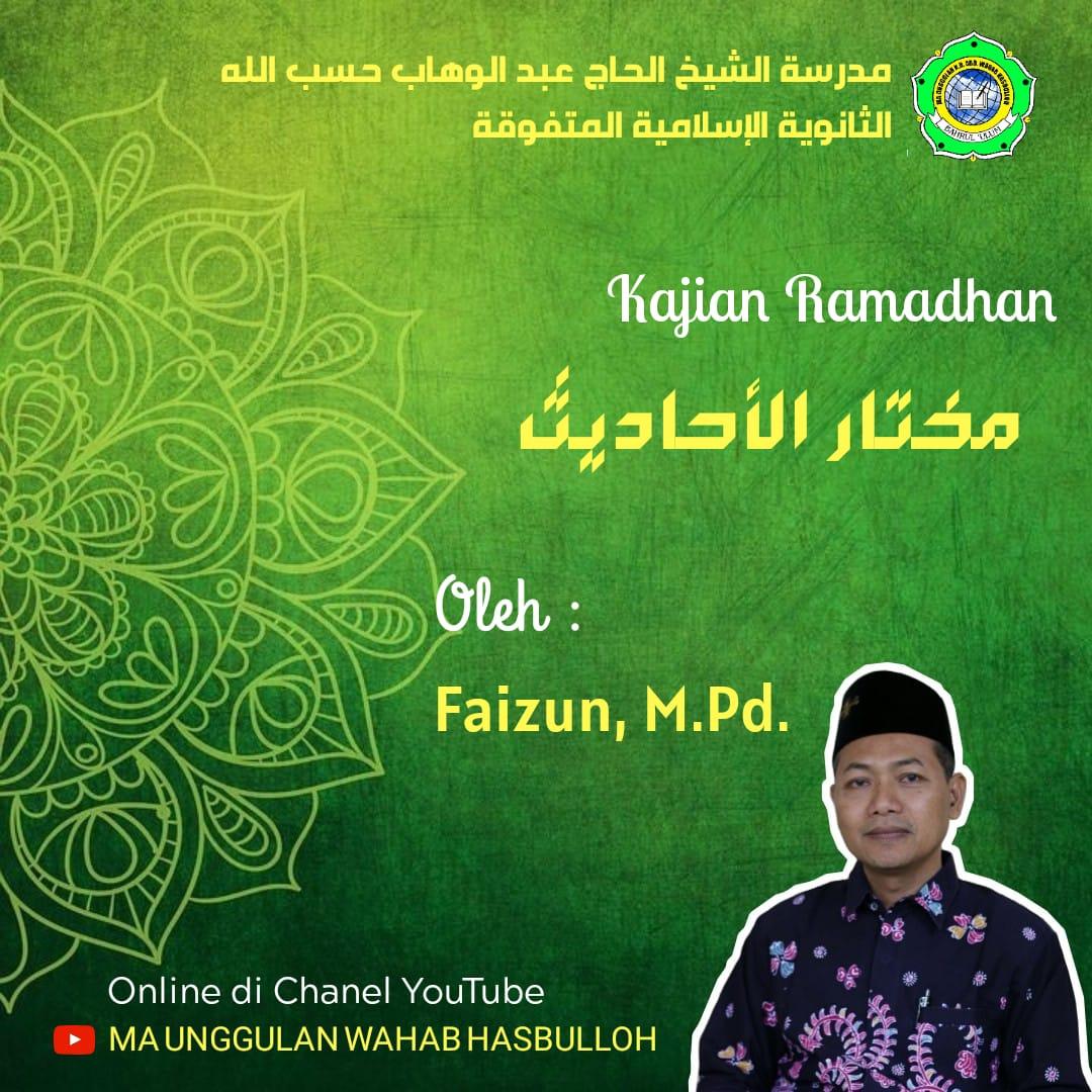 Pengajian Ramadhan Online MA Unggulan K.H. Abd. Wahab Hasbulloh (Day 3)